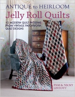 Book: Antique to Heirloom Jelly Roll Quilts